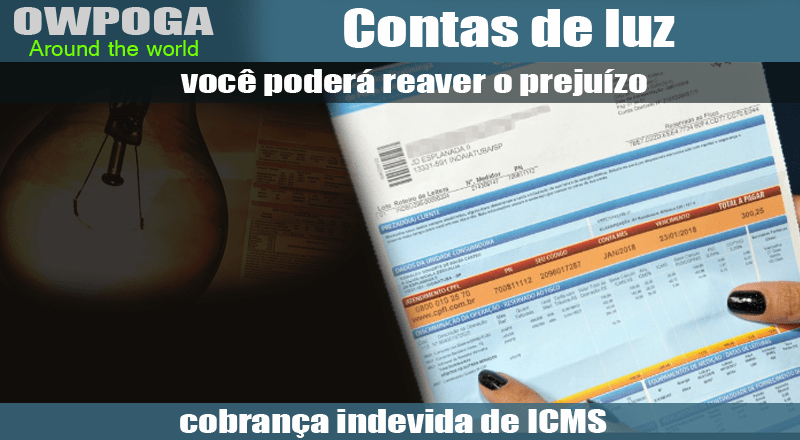 Cobrança indevida de ICMS na conta de luz dos consumidores brasileiros