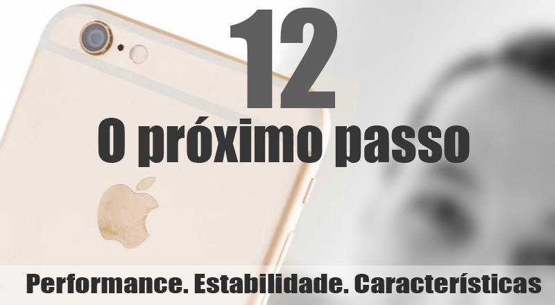 iOS 12 data de lançamento e rumores sobre novos recursos