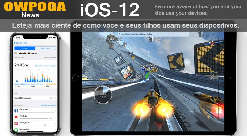Novo iOS - 12 - Como você e seus filhos usam seus dispositivos?